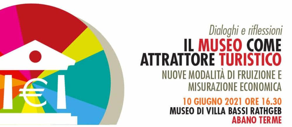 IL MUSEO COME ATTRATTORE TURISTICO