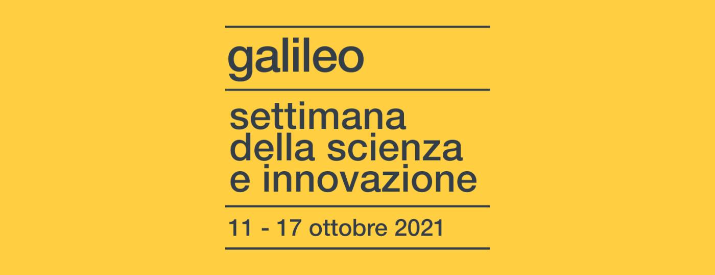 Galileo Festival-Settimana della Scienza e dell'Innovazione dal 11 al 17 Ottobre